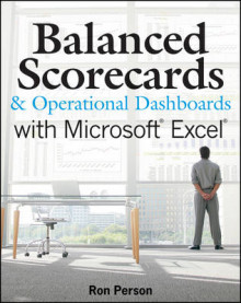 Balanced Scorecards and Operational Dashboards with Microsoft Excel av Ron Person (Heftet)