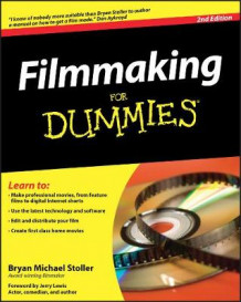Filmmaking For Dummies av Bryan Michael Stoller (Heftet)