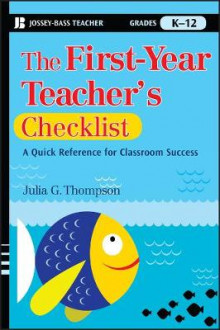 The First-Year Teacher's Checklist av Julia G. Thompson (Heftet)