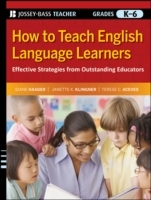 How to Teach English Language Learners av Diane S. Haager, Janette K. Klingner og Terese C. Aceves (Heftet)