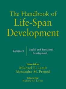 The Handbook of Life-Span Development: Social and Emotional Development v. 2 av Willis F. Overton, Michael E. Lamb og Alexandra M. Freund (Innbundet)