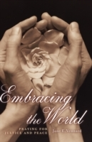 Embracing the World av Jane E. Vennard (Heftet)