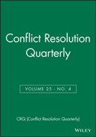 Conflict Resolution Quarterly av CRQ (Conflict Resolution Quarterly) (Heftet)