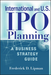 International and US IPO Planning av Frederick D. Lipman (Innbundet)