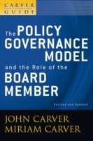A Policy Governance Model and the Role of the Board Member av John Carver, Miriam Carver og Carver Governance Design Inc. (Heftet)