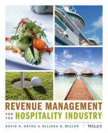 Revenue Management for the Hospitality Industry av David K. Hayes og Allisha A. Miller (Heftet)
