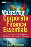 Mastering Corporate Finance Essentials av Stuart A. McCrary (Innbundet)