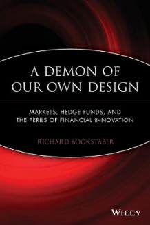 A Demon of Our Own Design av Richard Bookstaber (Heftet)