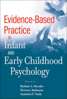 Evidence-Based Practice in Infant and Early Childhood Psychology (Innbundet)