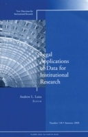 Legal Applications of Data for Institutional Research av IR (Institutional Research) (Heftet)