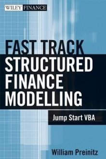A Fast Track to Structured Finance Modeling, Monitoring and Valuation av William Preinitz (Innbundet)