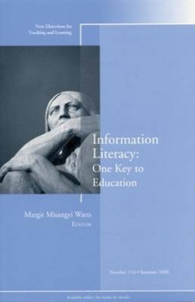 Information Literacy Summer 2008 (Heftet)