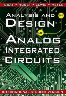 Analysis and Design of Analog Integrated Circuits av Paul R. Gray, Paul J. Hurst, Stephen H. Lewis og Robert G. Meyer (Heftet)