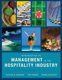 Introduction to Management in the Hospitality Industry av Clayton W. Barrows, Tom Powers og Dennis R. Reynolds (Innbundet)