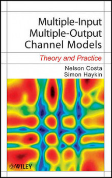 Multiple-Input Multiple-Output Channel Models av Nelson Costa og Simon S. Haykin (Innbundet)