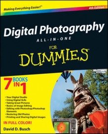 Digital Photography All-in-One Desk Reference For Dummies av David D. Busch (Heftet)