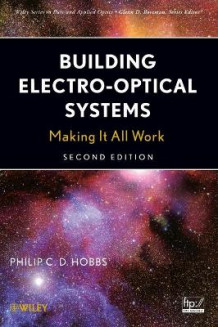 Building Electro-optical Systems av Philip C. D. Hobbs (Innbundet)