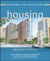 Building Type Basics for Housing av Joan Goody, Robert Chandler, John Clancy, David Dixon, Geoffrey Wooding, Jean Lawrence og Stephen A. Kliment (Innbundet)