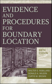 Evidence and Procedures for Boundary Location av Walter G. Robillard, Donald A. Wilson, Curtis M. Brown og Winfield H. Eldridge (Innbundet)