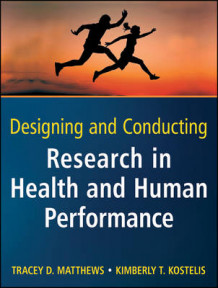 Designing and Conducting Research in Health and Human Performance av Tracey D. Matthews og Kimberly T. Kostelis (Heftet)