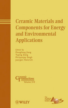 Ceramic Materials and Components for Energy and Environmental Applications av Dongliang Jiang, Yuping Zeng, Mrityunjay Singh og Juergen Heinrich (Innbundet)