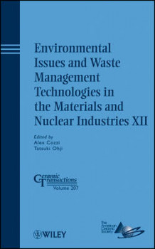 Environmental Issues and Waste Management Technologies in the Materials and Nuclear Industries XII (Innbundet)