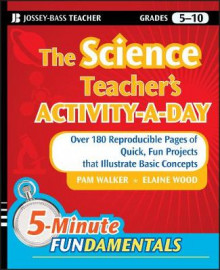The Science Teacher's Activity-a-day, Grades 5-10 av Pam Walker og Elaine Wood (Heftet)