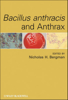 Bacillus Anthracis and Anthrax (Innbundet)