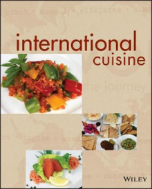 International Cuisine av The International Culinary Schools at the Art Institutes (Innbundet)