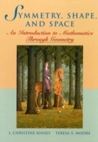 Symmetry, Shape, and Space av L.Christine Kinsey og Theresa E. Moore (Innbundet)
