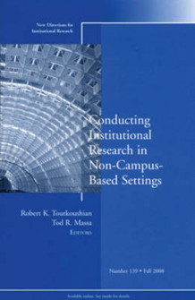 Conducting Institutional Research in Non-campus-based Settings av IR (Institutional Research) (Heftet)