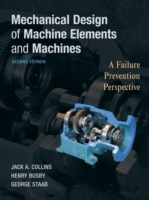 Mechanical Design of Machine Elements and Machines av Jack A. Collins, Henry R. Busby og George H. Staab (Innbundet)