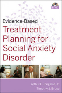Evidence-Based Treatment Planning for Social Anxiety Disorder av Arthur E. Jongsma og Timothy J. Bruce (Ukjent)