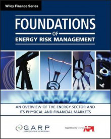 Foundations of Energy Risk Management av GARP (Global Association of Risk Professionals) (Heftet)