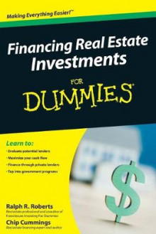 Financing Real Estate Investments for Dummies av Ralph R. Roberts, Chip Cummings og Joe E. Kraynak (Heftet)