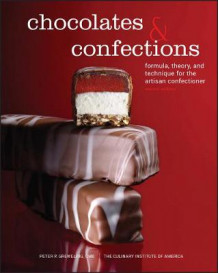 Chocolates and Confections av Peter P. Greweling og The Culinary Institute of America (CIA) (Innbundet)