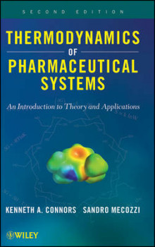 Thermodynamics of Pharmaceutical Systems av Kenneth A. Connors og Sandro Mecozzi (Innbundet)