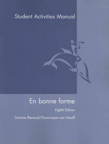 En Bonne Forme Student Activities Manual av Simone Renaud (Heftet)