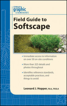 Graphic Standards Field Guide to Softscape av Leonard J. Hopper (Heftet)