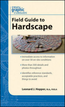 Graphic Standards Field Guide to Hardscape (Heftet)