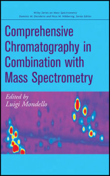 Comprehensive Chromatography in Combination with Mass Spectrometry (Innbundet)