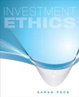 Investment Ethics av Sarah Peck (Heftet)