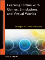Learning Online with Games, Simulations, and Virtual Worlds av Clark Aldrich (Heftet)