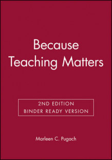 Because Teaching Matters av Marleen C Pugach (Perm)