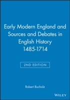 Early Modern England and Sources and Debates in English History 1485-1714 av Robert Bucholz (Heftet)