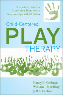 Child-centered Play Therapy av Nancy H. Cochran, William J. Nordling og Jeff L. Cochran (Innbundet)