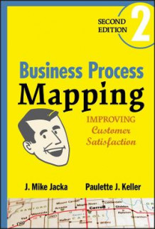 Business Process Mapping av J. Mike Jacka og Paulette J. Keller (Innbundet)