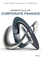 Essentials of Corporate Finance av Robert Parrino, David S. Kidwell og Thomas Bates (Innbundet)