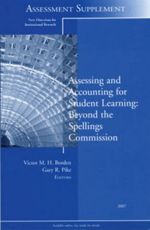 Assessing and Accounting for Student Learning 2007: Assessment Supplement (Heftet)
