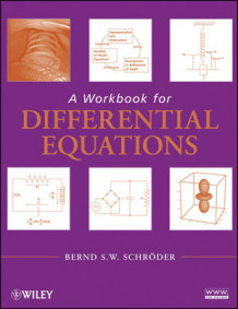 A Workbook for Differential Equations av Bernd S. W. Schroder (Heftet)